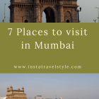 7 Places to visit in Mumbai